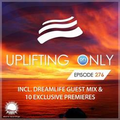 Uplifting Only 276 With Dreamlife