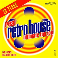Real Retro House Ultimate Top 100 CD1