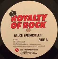 Royality Of Rock Bruce Springsteen I