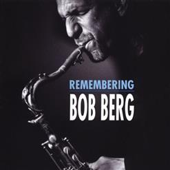 Remembering Bob Berg