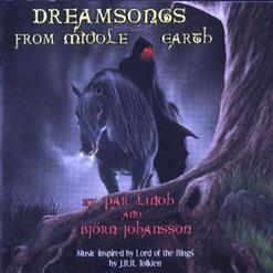 Dreamsongs From Middle Earth