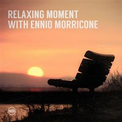 Relaxing Moment With Ennio Morricone