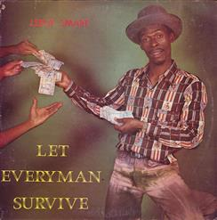 Let Everyman Survive