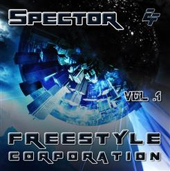 Spector — Freestyle Corporation (Vol.1)