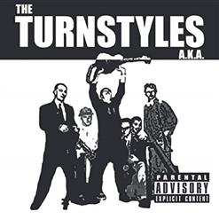 The Turnstyles A.K.A.