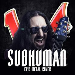 Subhuman(Devil May Cry 5 Cover)