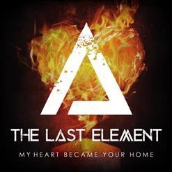 My Heart Became Your Home