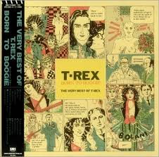 Born To Boogie - The Very Best Of T.Rex