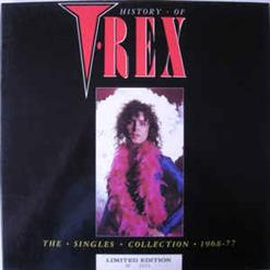 History Of T. Rex - The Singles Collection 1968-77 (Disc 1)