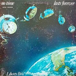 No Time Lasts Forever