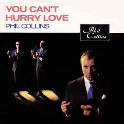 You Can't Hurry Love - I Cannot Believe It's True