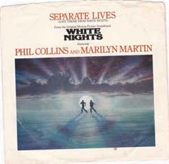 Separate Lives (Love Theme From White Nights) - I Don't Wanna Know