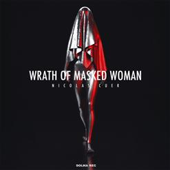 Wrath Of Masked Woman