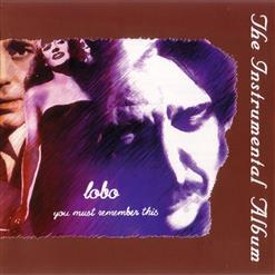 You Must Remember This: The Instrumental Album