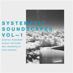 Systematic Soundscapes, Vol. 1