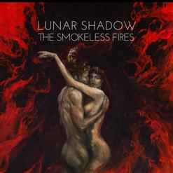 The Smokeless Fires