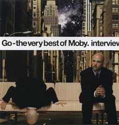 Go-The Very Best Of Moby Interview