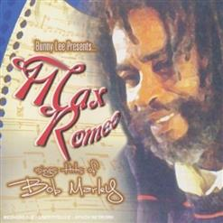 Max Romeo Sings Hits Of Bob Marley