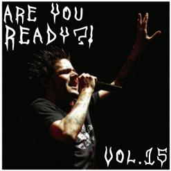 Are You Ready?! (Vol.15)