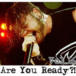 Are You Ready?! (Vol.16)