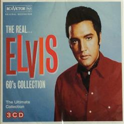 The Real... Elvis 60's Collection [CD1]