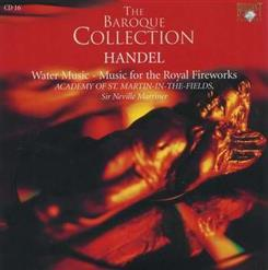 The Baroque Collection: Handel - Water Music - Music For The Royal Fireworks