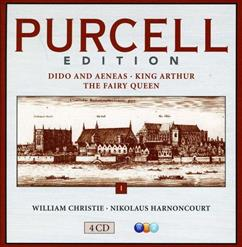 PURCELL EDITION - Vol.I: Dido And Aeneas; King Arthur 1 (CD1)