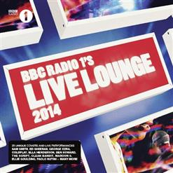 BBC Radio 1'S Live Lounge 2014 (CD1)