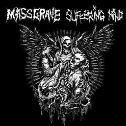 Massgrave & Suffering Mind