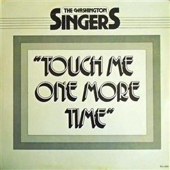 Touch Me One More Time