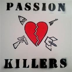They Kill Our Passion With Their Hate And Wars