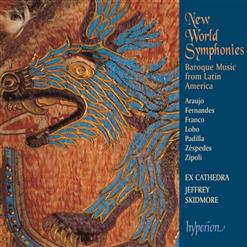New World Symphonies - Baroque Music From Latin America
