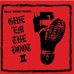 Give 'Em The Boot Vol. 2