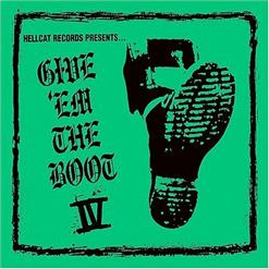 Give 'Em The Boot Vol. 4