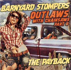 Outlaws With Chainsaws Part II: The Payback