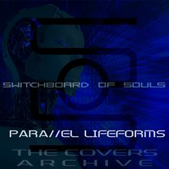 Parallel Lifeforms: The Covers Archive