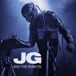 JG And The Robots