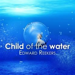 Child Of The Water