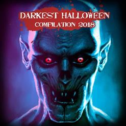 Darkest Halloween Compilation 2018