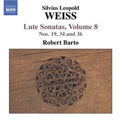 WEISS - Sonatas For Lute. Vol.8 (Nos. 19, 34, 36)
