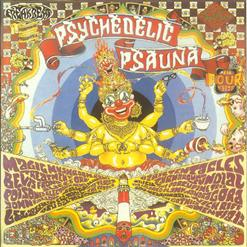 A Psychedelic Psauna
