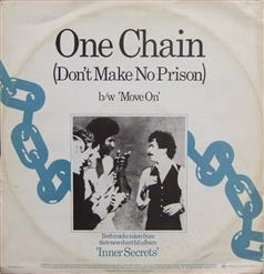 One Chain (Don't Make No Prison)