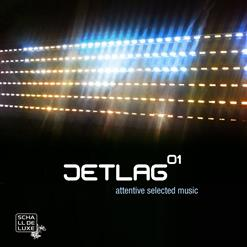 Jetlag 01 (Attentive Selected Music)
