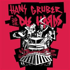 Hans Gruber And The Die Hards