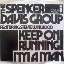 Keep On Running (Mono) - I'm A Man (Feat The Spencer Davis Group)