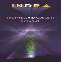 The Pyramid Concert – Live In Denmark