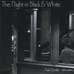 The Night In Black & White