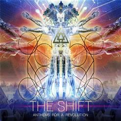 The Shift: Anthems For A Revolution