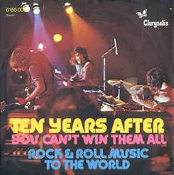 You Can't Win Them All - Rock & Roll Music To The World