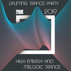High Energy Melodic Trance. Uplifting Trance Party (2019)